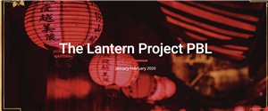 The Lantern Project PBL